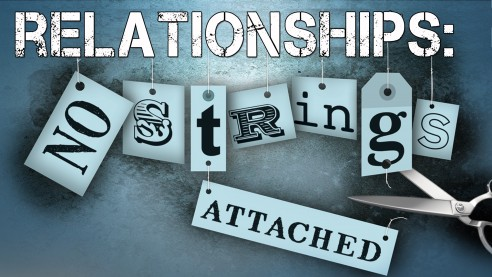 Relationships: No Strings Attached (HS Koinonia)
