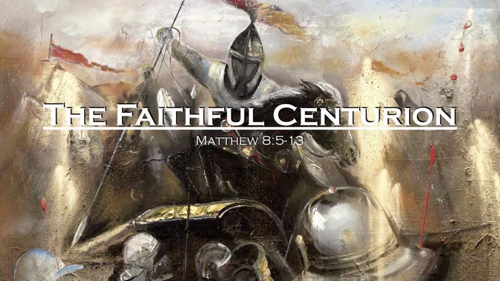 The Faithful Centurion