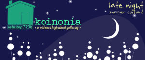 Summer Koinonia